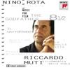 Rota: Music for Film, Orchestra Filarmonica della Scala & Riccardo Muti