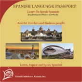 Learn to Speak Spanish: English-Spanish Phrase and Word Audio Book