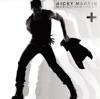 Más Música + Alma + Sexo, Ricky Martin