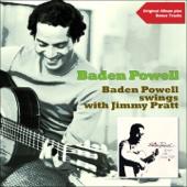 Baden Powell Swings With Jimmy Pratt (Original Album Plus Bonus Tracks)