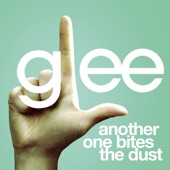 Another One Bites the Dust (Glee Cast Version) - Single