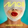 Silhouettes (Remixes) - EP, Avicii