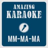 Mm-Ma-Ma (They Call Me Crazy Loop) [karaoke Version] [Originally Performed By Dan (Crazy Loop) Balan]
