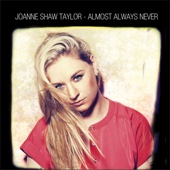 Almost Always Never - Joanne Shaw Taylor