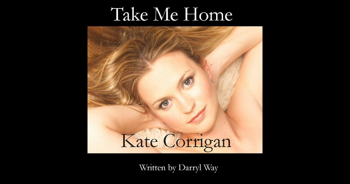 take me home single by kate corrigan on apple music. Black Bedroom Furniture Sets. Home Design Ideas