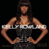 Ms. Kelly (Deluxe Edition), Kelly Rowland