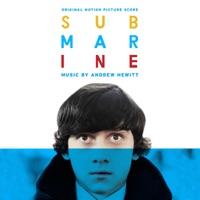 Submarine - Official Soundtrack