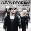 Not Over You - Single, Gavin DeGraw