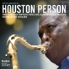 Bewitched (Album Version)  - Houston Person