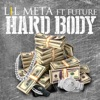 Hard Body (feat. Future) - Single, Lil Meta
