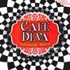 Café Deva Spiritually Mixed