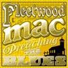 Preaching the Blues, Fleetwood Mac