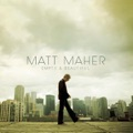 Matt Maher Glory (Let There Be Peace)