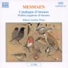 Messiaen: Catalogue d'oiseaux - Petites esquisses d'oiseaux