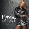 Ooh! - Single, Mary J. Blige