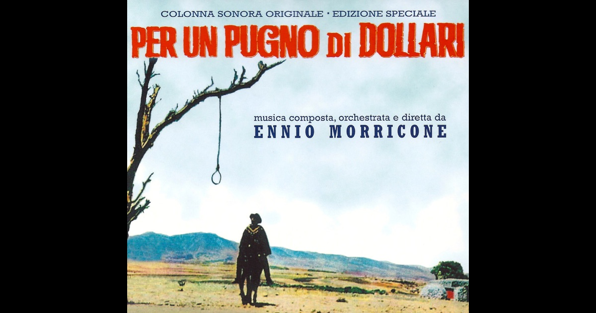 per un pugno di dollari a fistful of dollars original