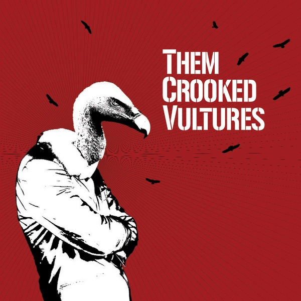 Them Crooked Vultures (Bonus Track Version)