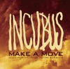 Make a Move - Single, Incubus