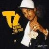 Bring Em Out - Single, T.I.