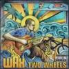 Imagem em Miniatura do Álbum: Two Wheels - Single