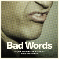 Bad Words - Official Soundtrack