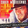 For a Few Dollars More (Original Motion Picture Soundtrack) [Remastered]