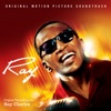 Ray (Soundtrack from the Motion Picture) - EP, Ray Charles