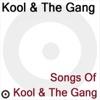 Songs of Kool & the Gang