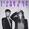 I Love It (feat. Charli XCX) [Remixes], Icona Pop