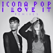 I Love It (feat. Charli XCX) [Remixes]