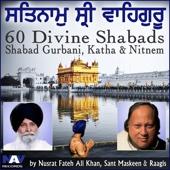 Satnam Shri Wahe Guru - 60 Divine Shabads Shabad Gurbani Katha Nitnem