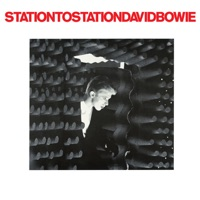 Station to Station (Deluxe Edition) - David Bowie
