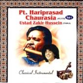 Classical Instrumental: Pt. Hariprasad Chaurasia & Ustad Zakir Hussein, Vol. 1 (Live At Savai Gandharva Festival, Pune)