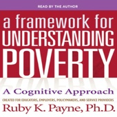 A Framework for Understanding Poverty 5th Edition (Unabridged) - Ruby K. Payne Cover Art
