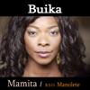 Mamita (B.S.O. Mañoléte) - Single, Buika