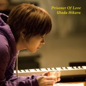 Prisoner of Love (Quiet Version) - Utada Hikaru
