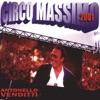 Imagem em Miniatura do Álbum: Circo Massimo 2001
