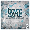 Acoustic Sessions, Vol. 2, Boyce Avenue