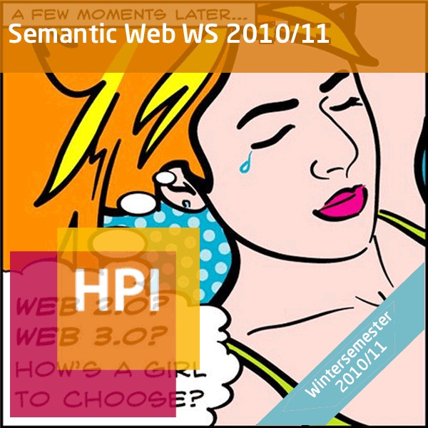 Semantic Web Technologien (WS 2010/11) - Created with tele-TASK - more than video! Powered by Hasso ...