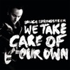 We Take Care of Our Own - Single, Bruce Springsteen
