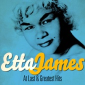 Etta James - At Last and Greatest Hits (Remastered)