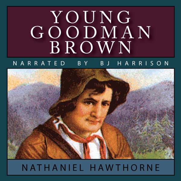 an analysis of a mans internal conflict in young goodman brown by nathaniel hawthorne Analysis of young goodman brown essaysin nathaniel hawthorne's story, young goodman brown, we follow the plot which begins in salem during the 1800's.