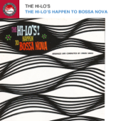 The Hi-Lo's Happen To Bossa Nova