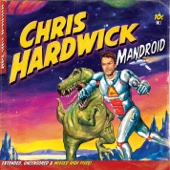 Cover to Chris Hardwick's Mandroid
