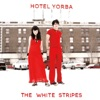 Hotel Yorba (Live at the Hotel Yorba) - Single, The White Stripes