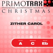 Zither Carol - Christmas Primotrax - Performance Tracks - EP