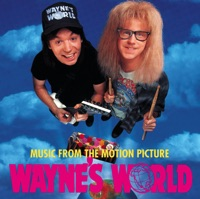 Wayne's World - Official Soundtrack