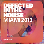 Defected In the House Miami 2013