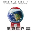 Buy the World (feat. Future, Lil Wayne & Kendrick Lamar) - Single, Mike WiLL Made-It