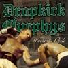 The Warrior's Code, Dropkick Murphys